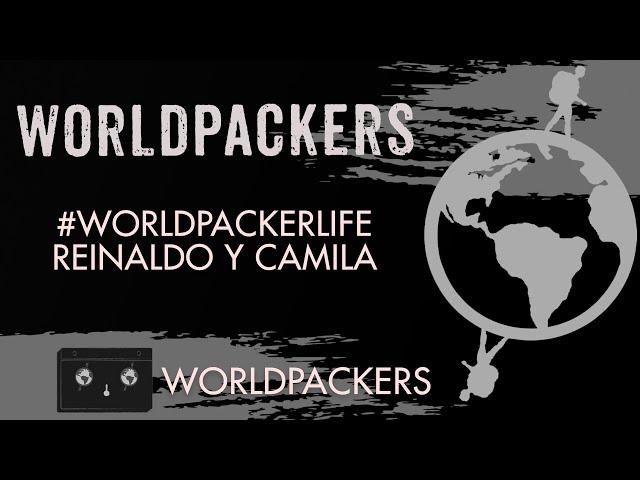 Worldpackerlife Reinaldo y Camila - Worldpackers en Español