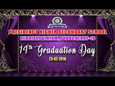 23-02-2018 Presidency Higher Secondary School - 14th GRADUATION DAY CELEBRATION