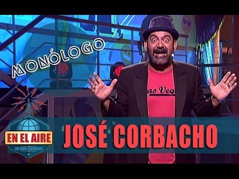 El monólogo de José Corbacho - En el aire