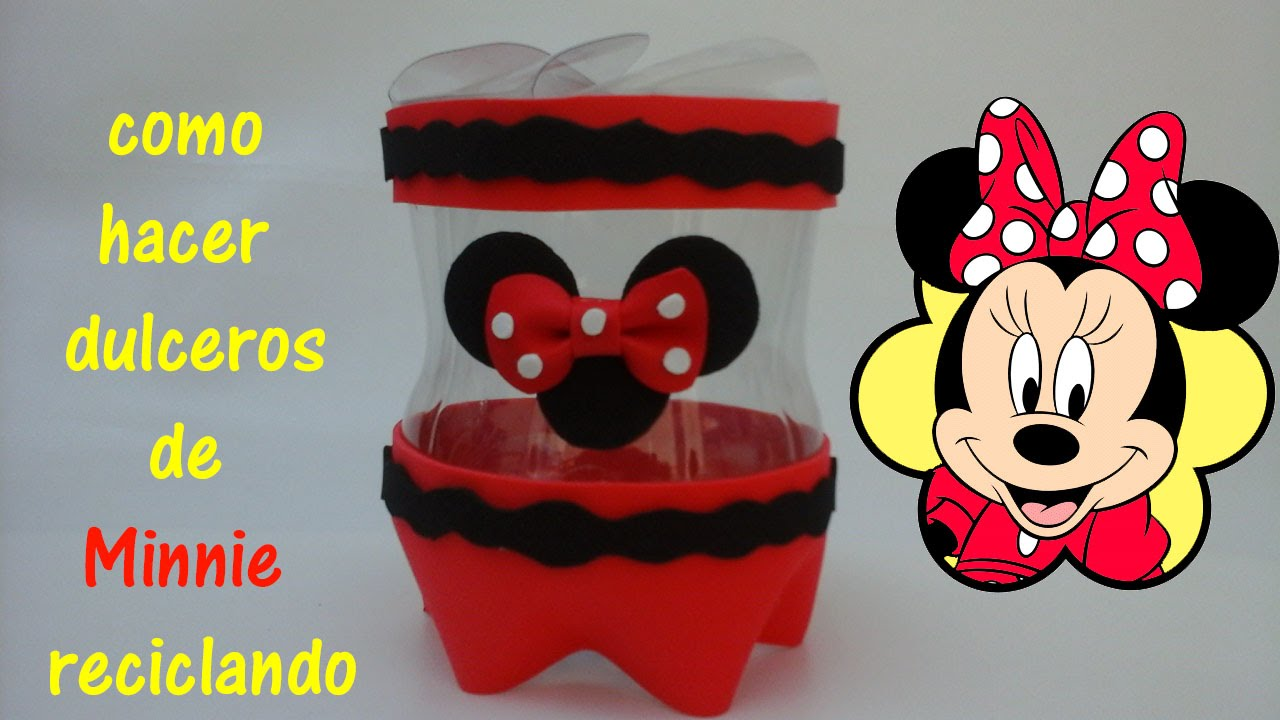 Dulceros De Minnie Mouse Con Botellas De Plastico Youtube