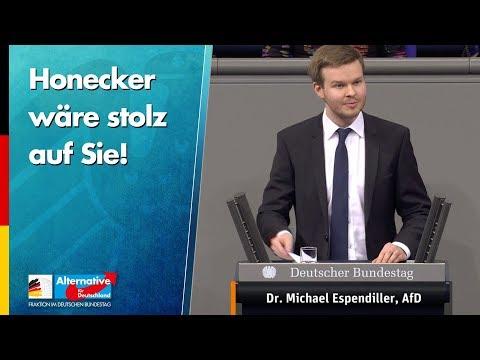 Honecker wäre stolz auf Sie! - Dr. Michael Espendiller