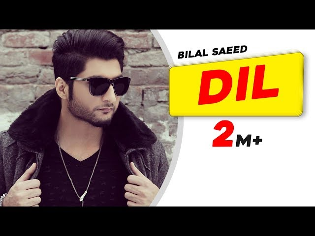 Dil ( Full Audio Song ) | Bilal Saeed | Punjabi Song Collection | Speed Punjabi