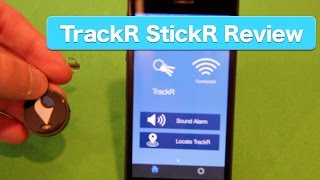 Review: TrackR StickR, Never Lose Anything Again?