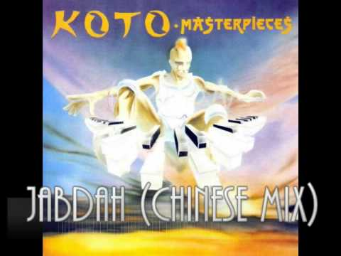 Koto - Jabdah (Chinese Mix)