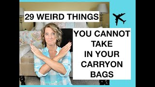 29 Items You Cannot Take in a Carryon Bag (on an Airplane)