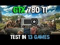 GTX 780 Ti in 2018 - Is It Still Worth Buying???