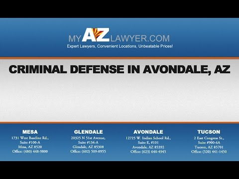 Criminal Defense in Avondale, AZ | My AZ Lawyers
