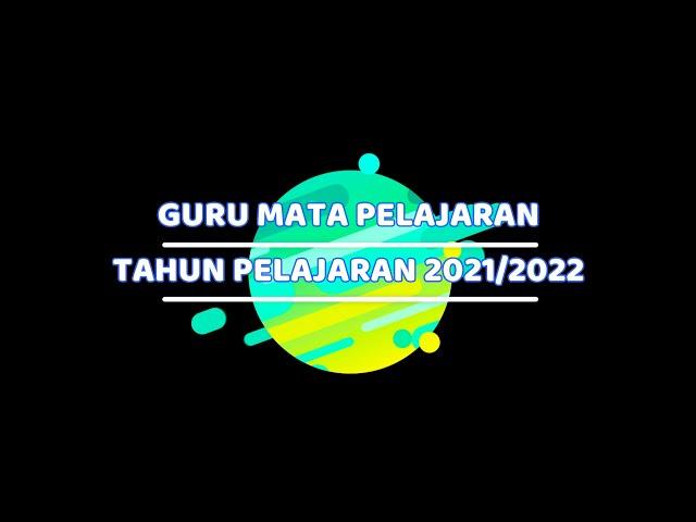 GURU MATA PELAJARAN TAHUN 2021/2022