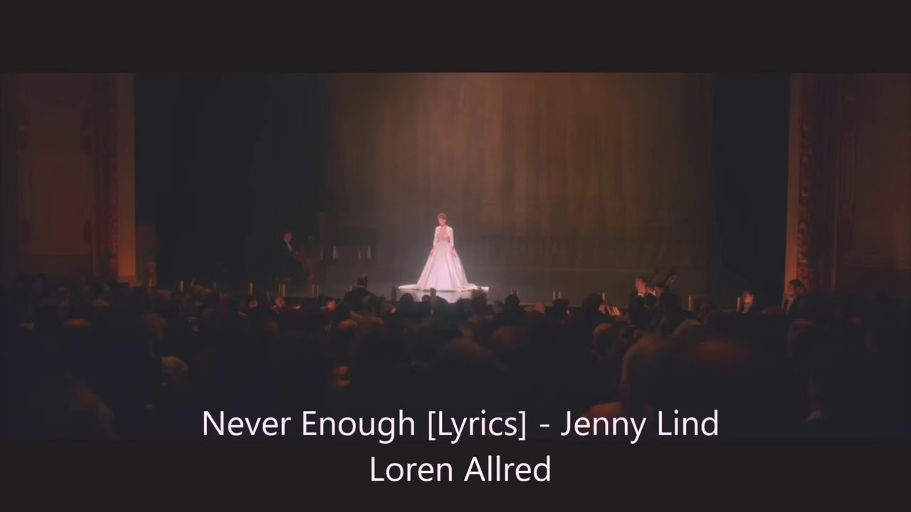 Never Enough Jenny Lind Loren Allred From The Greatest