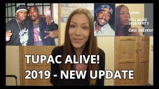 TUPAC SHAKUR  ALIVE 2019 – NEW UPDATE!