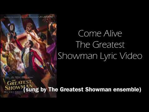 Come Alive - The Greatest Showman Lyric...
