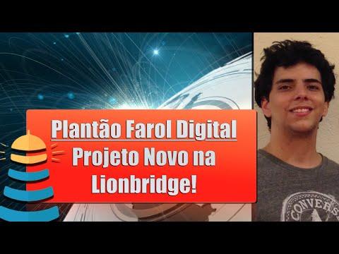 Plantão Farol Digital: Projeto Novo na Lionbridge!
