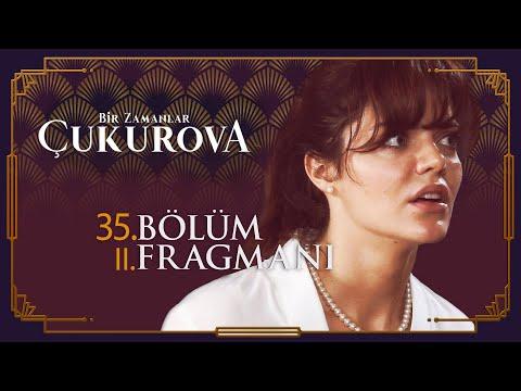 Bir Zamanlar Çukurova 35. Bölüm 2. Fragmanı - Sezon Finali