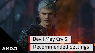 Devil May Cry™ 5 Recommended Settings
