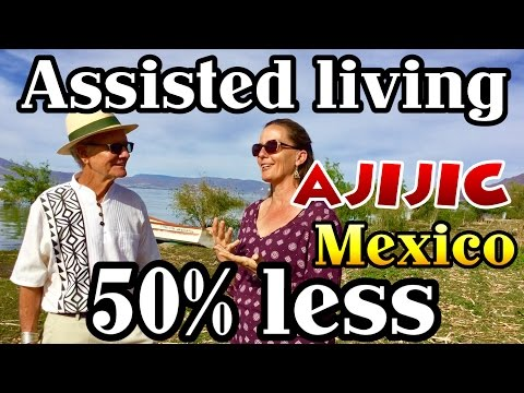 50% OFF  Assisted Living  Ajijic Lake Chapala Retire Mexico