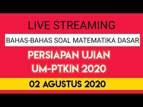 live-streaming-:-bahas-soal-matematika-dasar-persiapan-ujian-um-ptkin-2020-part-2