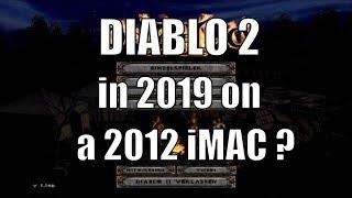 Diablo 2 MacOS ( 2019 ) iMac 2012
