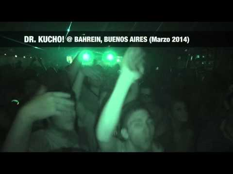 Dr. Kucho! @ Bahrein (Buenos Aires, Argentina)