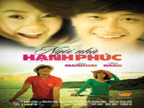 Ngoi Nha Hanh Phuc OST - Thuy Tien
