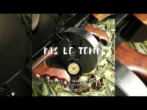 Payne Ft Hotboidee || Pas Le Temps (No Time) (Audio)