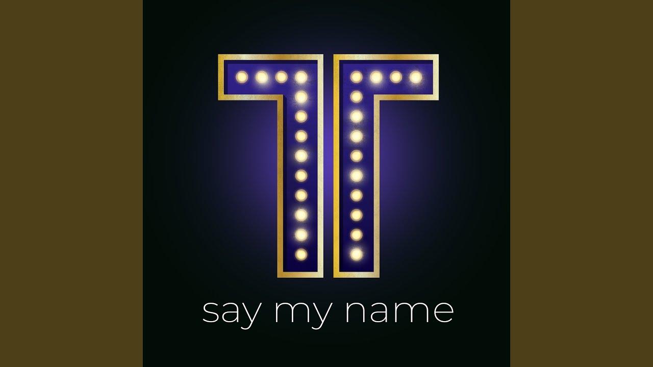 Theo Tams - Say My Name