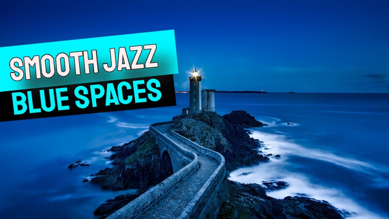 "Music Video - ""Blue Spaces"" [Relaxing Jazz Music] - Music Videos"