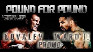 ANDRE WARD VS SERGEY KOVALEV 2 | THE REMATCH PROMO
