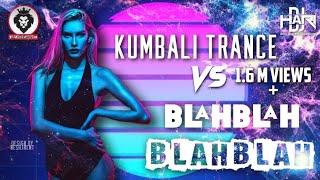 DJ Hari - Kumbali Trance Vs Blah Blah Blah