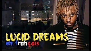 Juice WRLD - Lucid dreams (traduction en francais) COVER