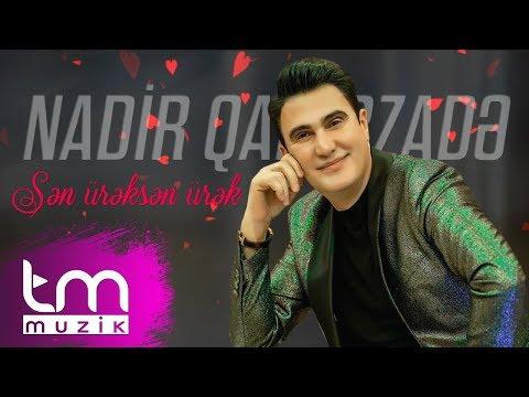 Nadir Qafarzade - Sen ureksen urek | 2020