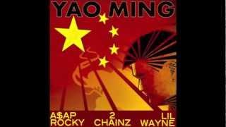 A$AP Rocky x 2 Chainz x Lil Wayne - Yao Ming Remix