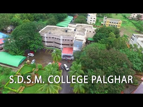SDSM College Palghar Video By ARS Aerial Video Photography & Dream Creations
