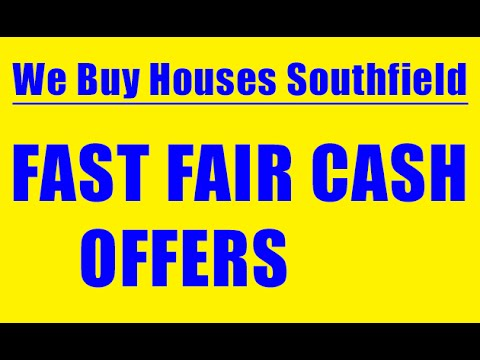 We Buy Houses Southfield - CALL 248-971-0764 - Sell House Fast Southfield