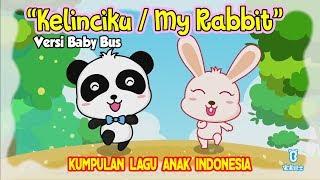 Kelinciku Lagu anak terbaru ❤ Kartun BabyBus ❤ Lagu anak Kelinciku kelinciku ♫ My Rabbit ♫