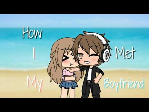 How I Met My Boyfriend (Gachaverse Mini Movie)