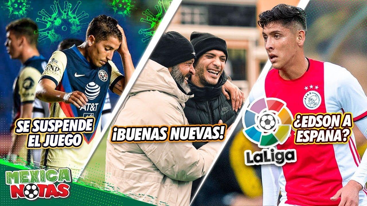 Ame SUSPENDE PARTIDO | ¡EXCELENTES NOTICIAS para Raúl Jiménez! | Edson Álvarez a ESPAÑA