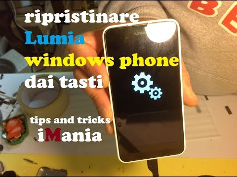 Come sbloccare lumia windows phone dai tasti (HARD REST) (lumia e nokia)