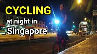 Night Cycling In Singapore (Sabahan Youtuber Vlog)