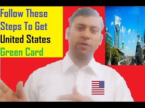 Green Card || Easy Way To Get United States Green Card