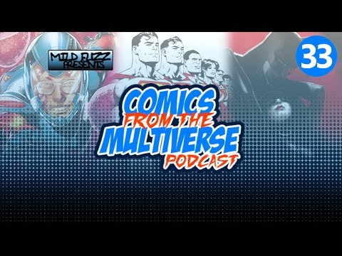 Comics From The Multiverse #33: I Know Him (DC Comics Podcast)