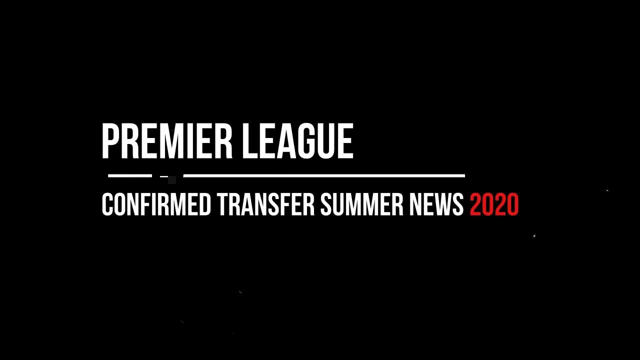 BERITA TERBARU TRANSFER PREMIER LEAGUE 2020 -2021 - YouTube