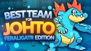 Best Team for Johto: Feraligatr Edition