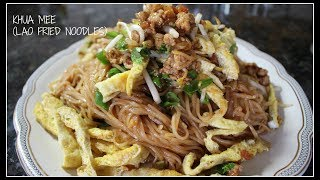 How to make KHUA MEE | LAO FRIED NOODLES | House of X Tia