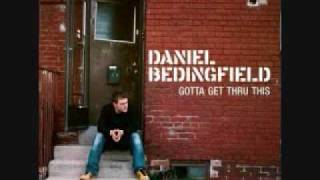 If You're Not the One- Daniel Beddingfield