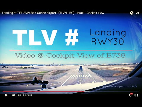 Landing @ TEL-AVIV - Ben Gurion airport (TLV/LLBG) Israel # Cockpit view - RWY30