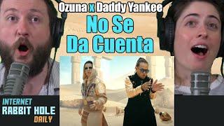 Ozuna x Daddy Yankee - No Se Da Cuenta (Official Music Video) REACTION | IRH daily