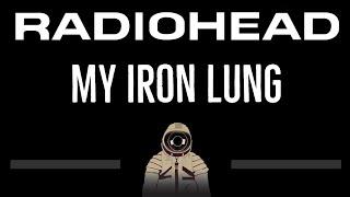 Radiohead • My Iron Lung (CC) [Karaoke Instrumental Lyrics]