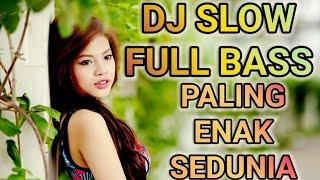 Dj Slow Full Bass Remix Paling Enak SeDunia Dj Ku Ingin Kau Mati Saja