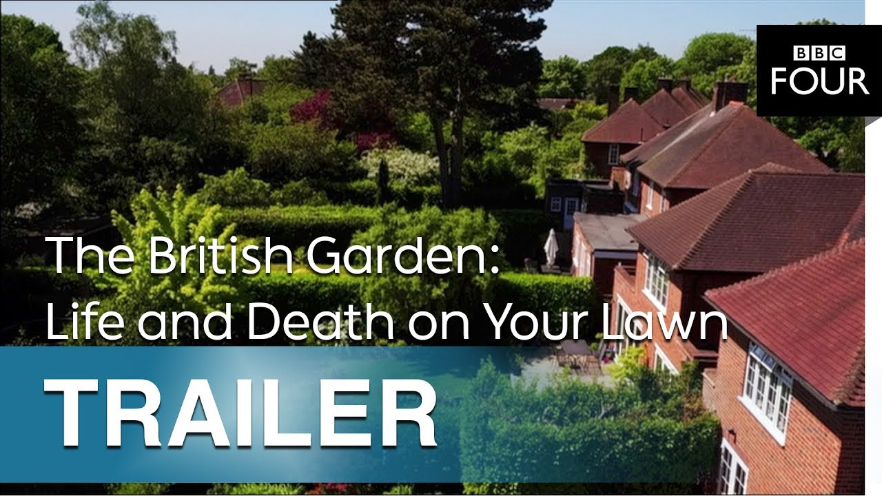 The British Garden: Life And Death On Your Lawn | Trailer   BBC Four