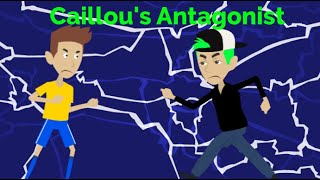 Caillou's Antagonist (FULL MOVIE)